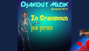 DJAKOUT MIZIK – Zo Granmoun Pa Pran [kanaval 2015]