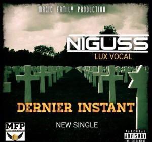 Niguss Lux Vocal – Dernier Instant