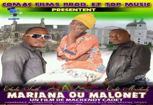 Haiti: Comac Films Production Casting présente MARIANA OU MALONET