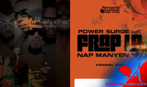 Power Surge  Feat. Frap La – Nap Manyen Yo [ kanval 2015 ]