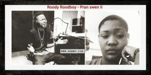 Roody Roodboy demande au nouveau mec de Rutshelle de prendre soin d'elle ( LYRICS )